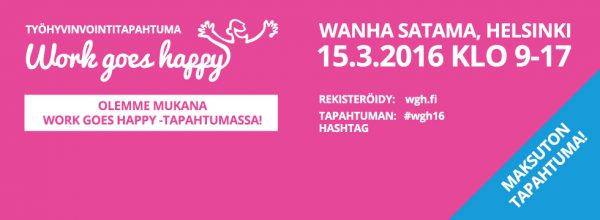 Vivate mukana Work goes happy -tapahtumassa 15.3.2016 Wanhassa Satamassa
